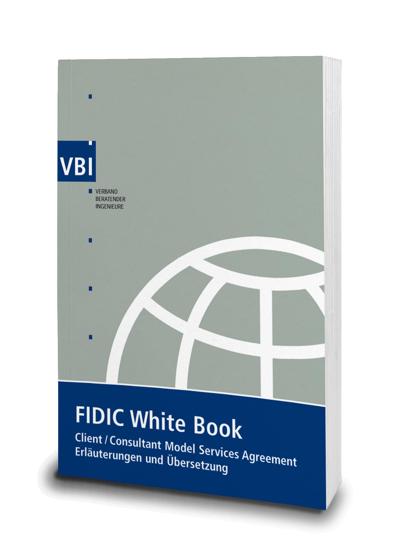 Vbi Arbeitshilfe Zum Fidic White Book 2006 Ubersetzung Und Erlauterungen Verband Beratender Ingenieure