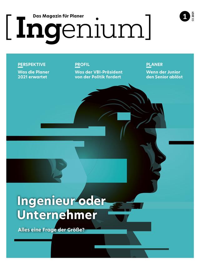 INGENIUM 01 2021 - Ingenieur oder Unternehmer